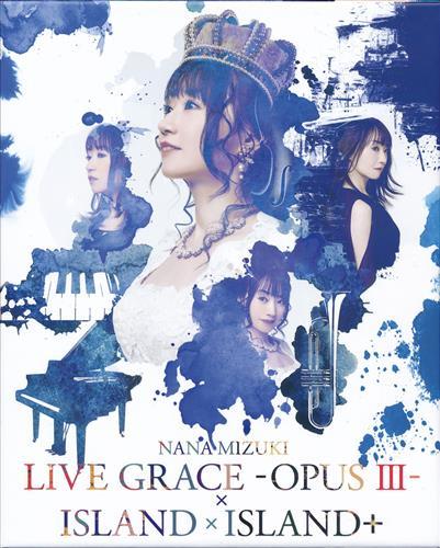 NANA MIZUKI LIVE GRACE -OPUS III-×ISLAND×ISLAND+ [水樹奈々]【ブルーレイ】
