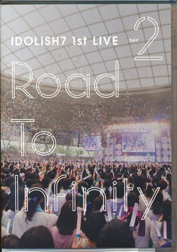 アイドリッシュセブン 1st LIVE Road To Infinity DVD Day2