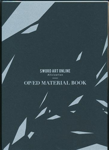 SWORD ART ONLINE Alicization OP/ED MATERIAL BOOK【秋葉原店出品】