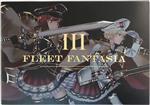 FLEET FANTASIA III