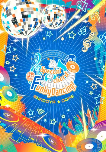 THE IDOLM@STER シンデレラガールズ 7thLIVE TOUR Special 3chord♪ 公式パンフレット (Funky Dancing! Ver.) 【THE IDOLM@STER CINDERELLA GIRLS 7thLIVE TOUR Special 3chord♪ Funky Dancing!】