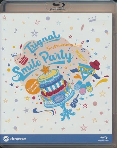"Trignal 5th Anniversary Live """"SMILE PARTY"""" [Trignal]【ブルーレイ】"